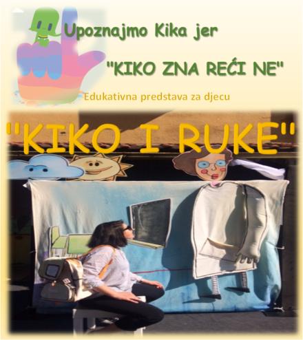 """Edukativna predstava za djecu """"KIKO I RUKE"""""""